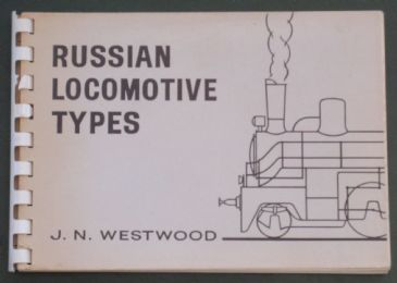 Russian Locomotive Types, by J.N. Westwood
